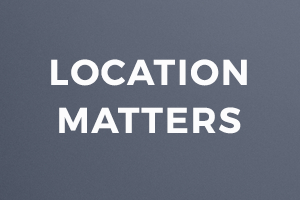 Location matters